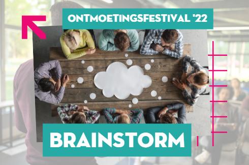 Ontmoetingsfestival - Brainstorm